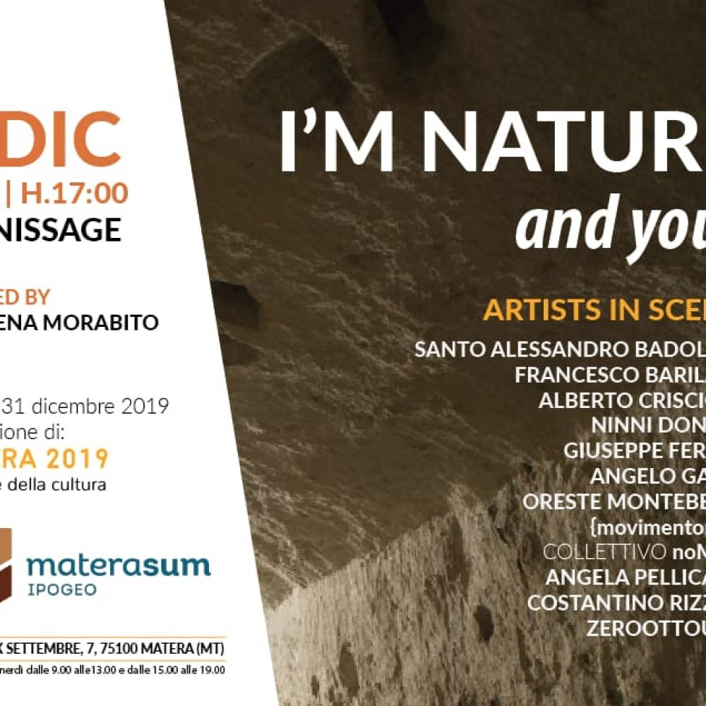 I'M NATURE, AND YOU? | MOSTRA D'ARTE CONTEMPORANEA